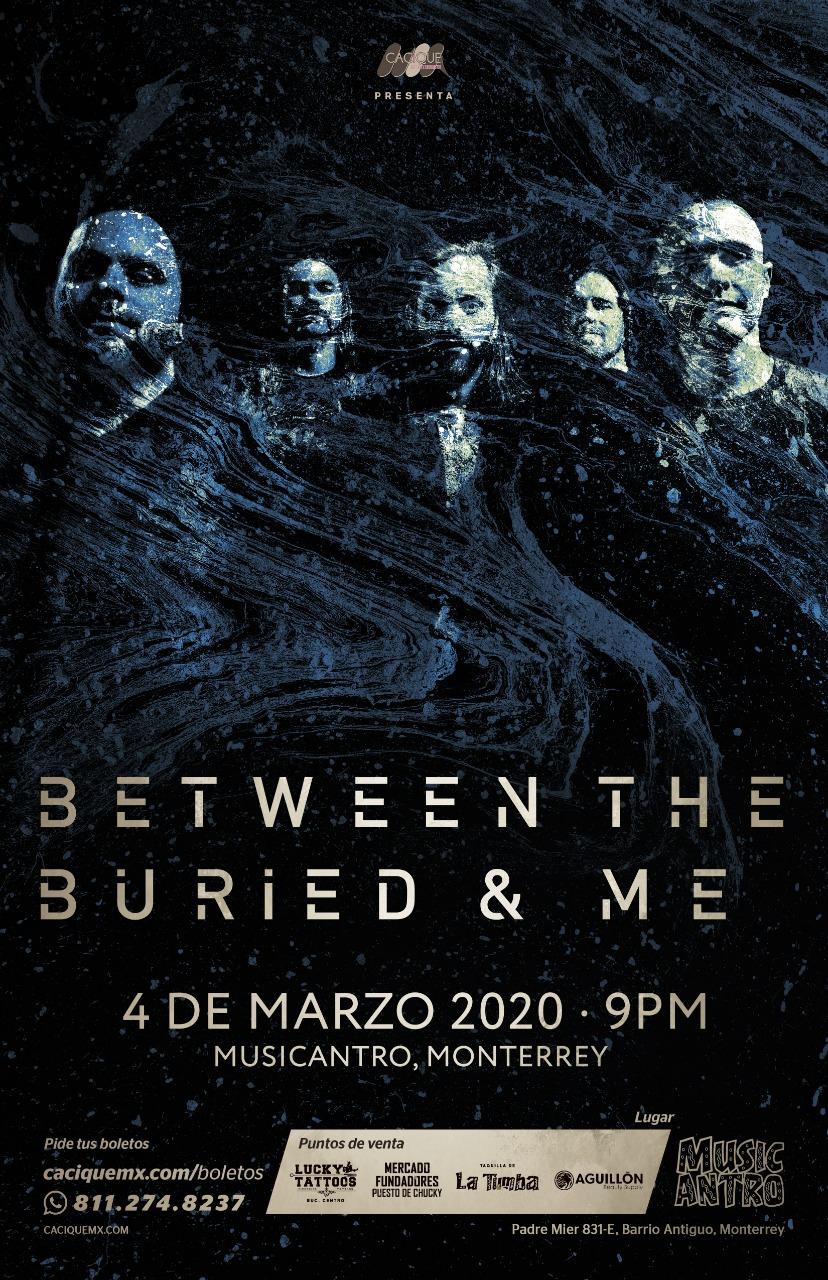 Between the Buried & Me, Monterrey, 2020