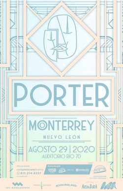 Porter en Monterrey, Agosto de 2020