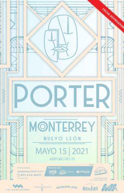 Porter en Monterrey, 15 de mayo de 2021